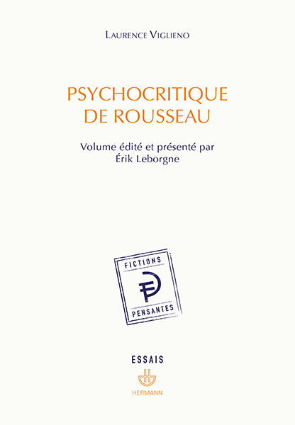 L. Viglieno, Psychocritique de Rousseau