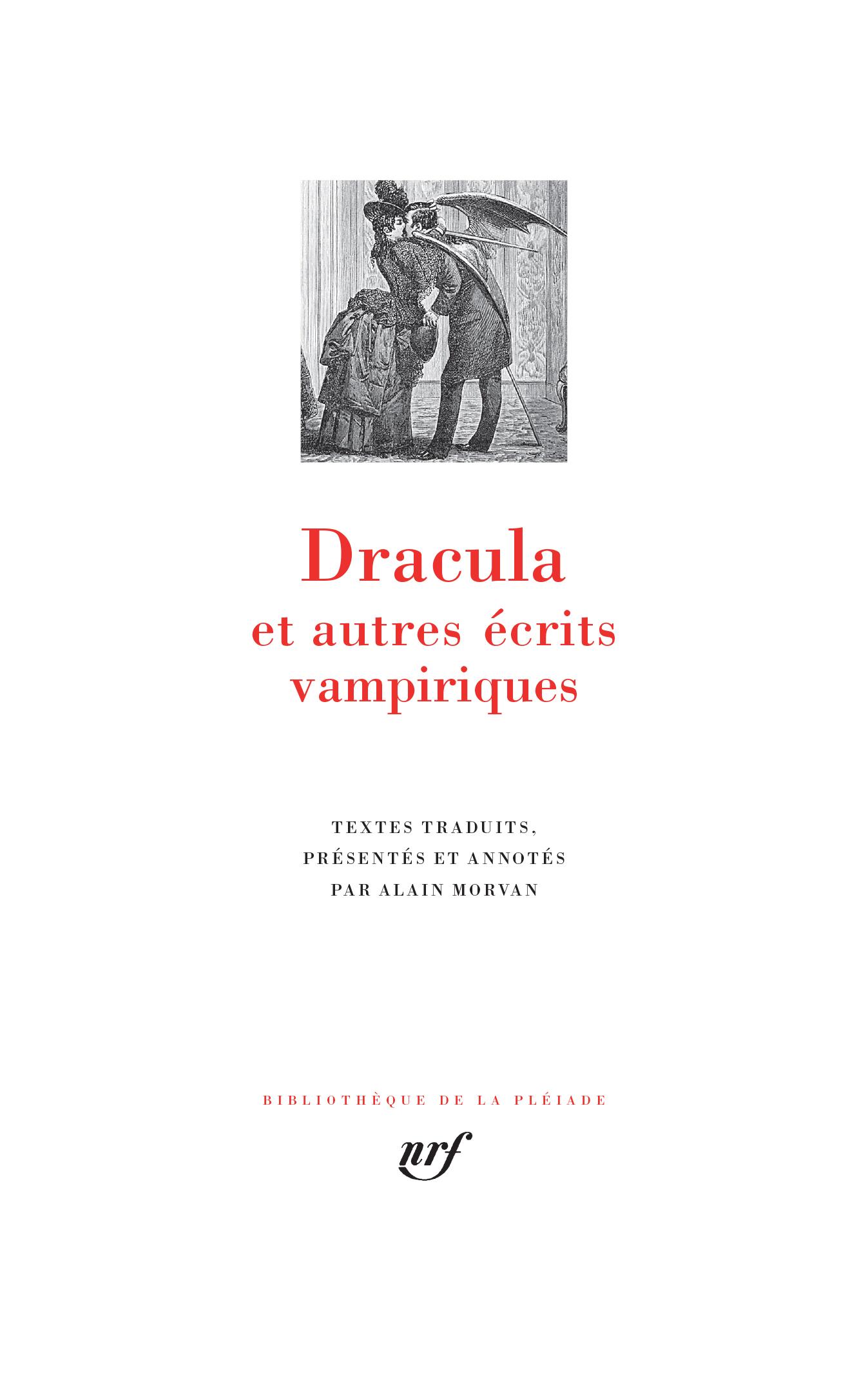 Dracula et autres écrits vampiriques(Biblioth. de la Pléiade)
