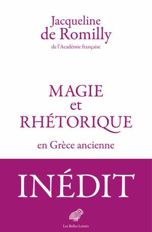 J. de Romilly,Magie et rhétorique en Grèce ancienne
