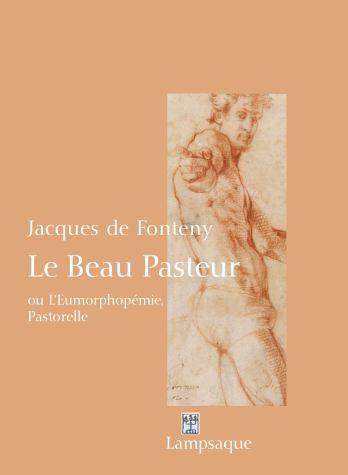 J. de Fonteny, Le beau Pasteur ou l'Eumorphopémie, pastorelle