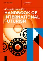 G. Berghaus (dir.), Handbook of International Futurism