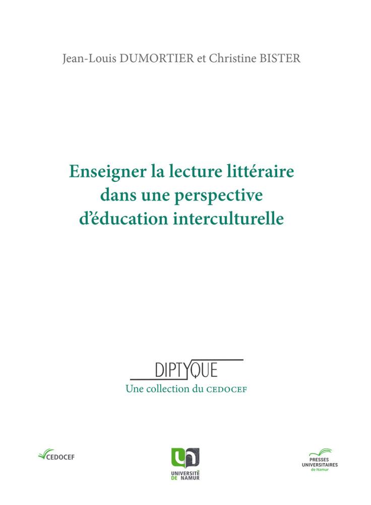C. Bister, J-L. Dumortier (dir.), Enseigner la lecture littéraire dans une perspective d'éducation interculturelle