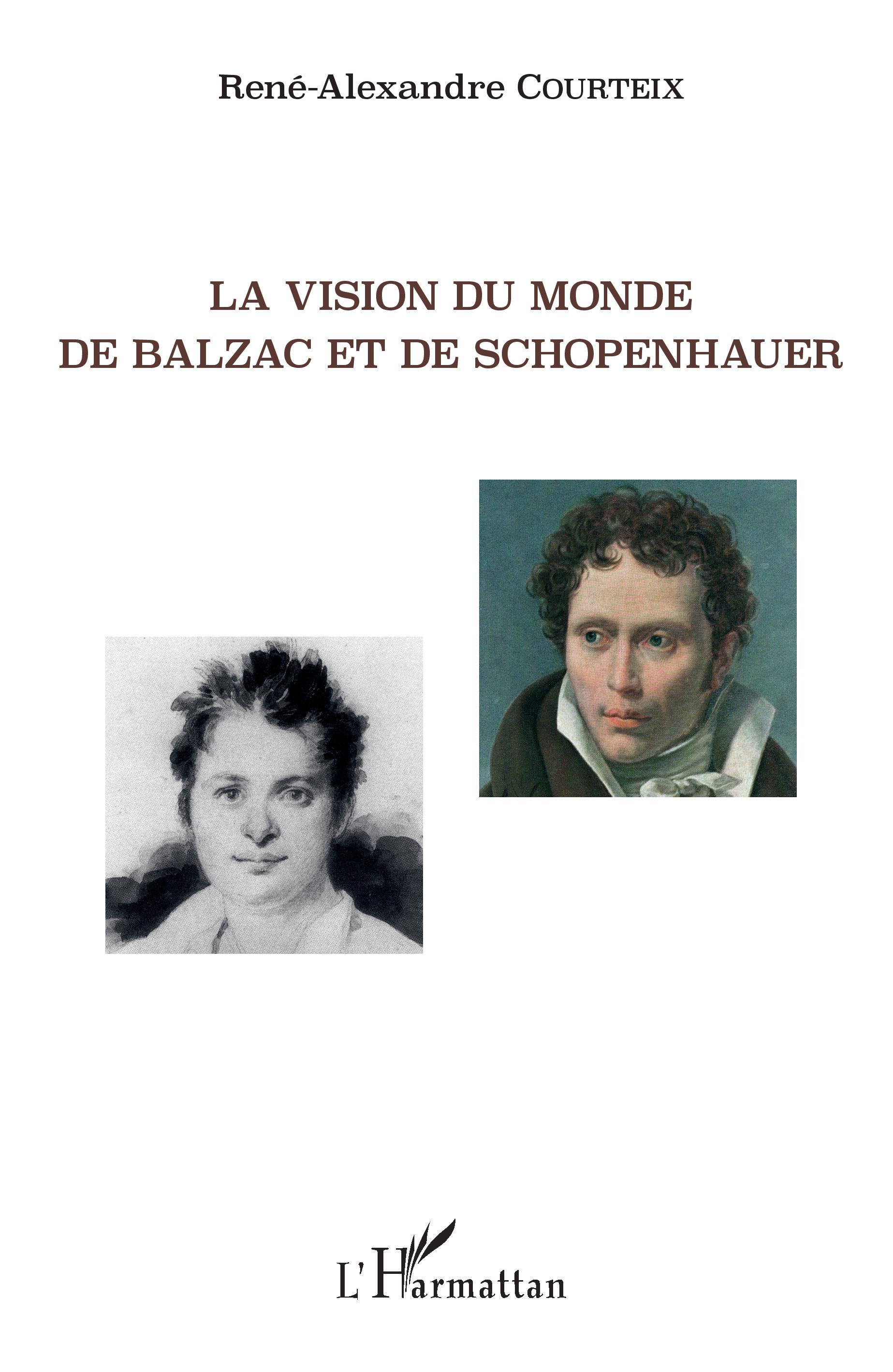 R.-A. Courteix,  La Vision du monde de Balzac et de Schopenhauer