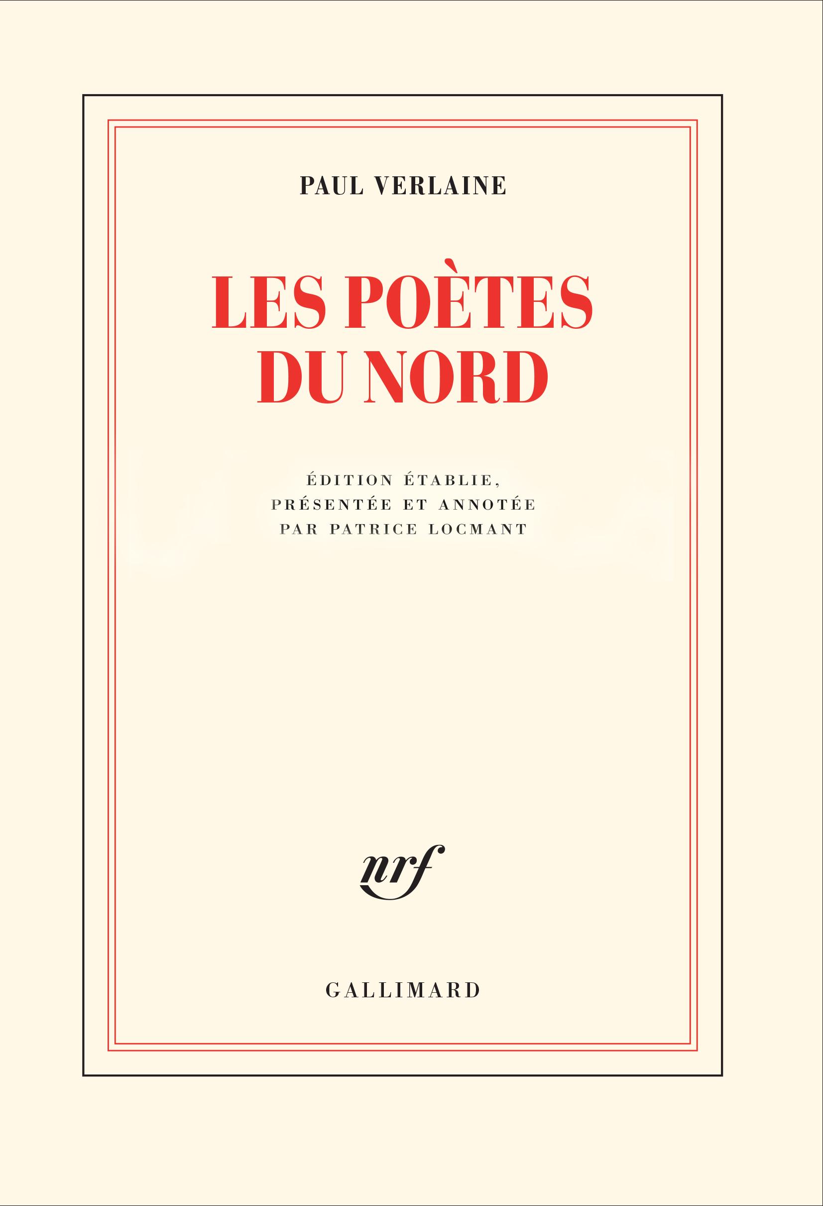 P. Verlaine, Les poètes du Nord