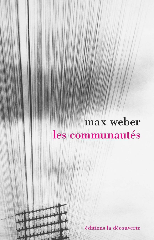M. Weber, Les communautés