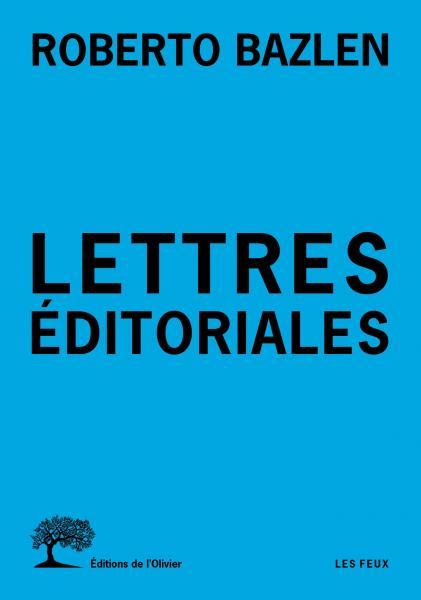 R. Bazlen, Lettres éditoriales