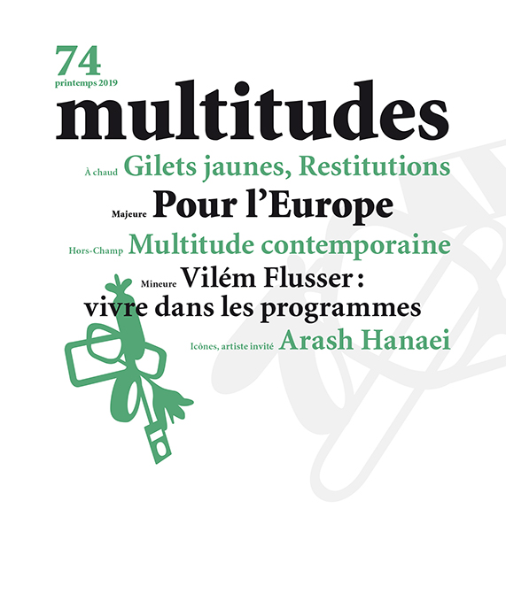 Multitudes, n° 74, dossier