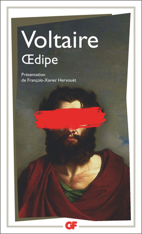 Voltaire, Œdipe (éd. F-X. Hervoüet, GF-Flammarion)