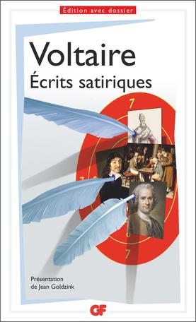 Voltaire, Écrits satiriques. Anthologie (éd. J. Goldzink, GF-Flammarion)