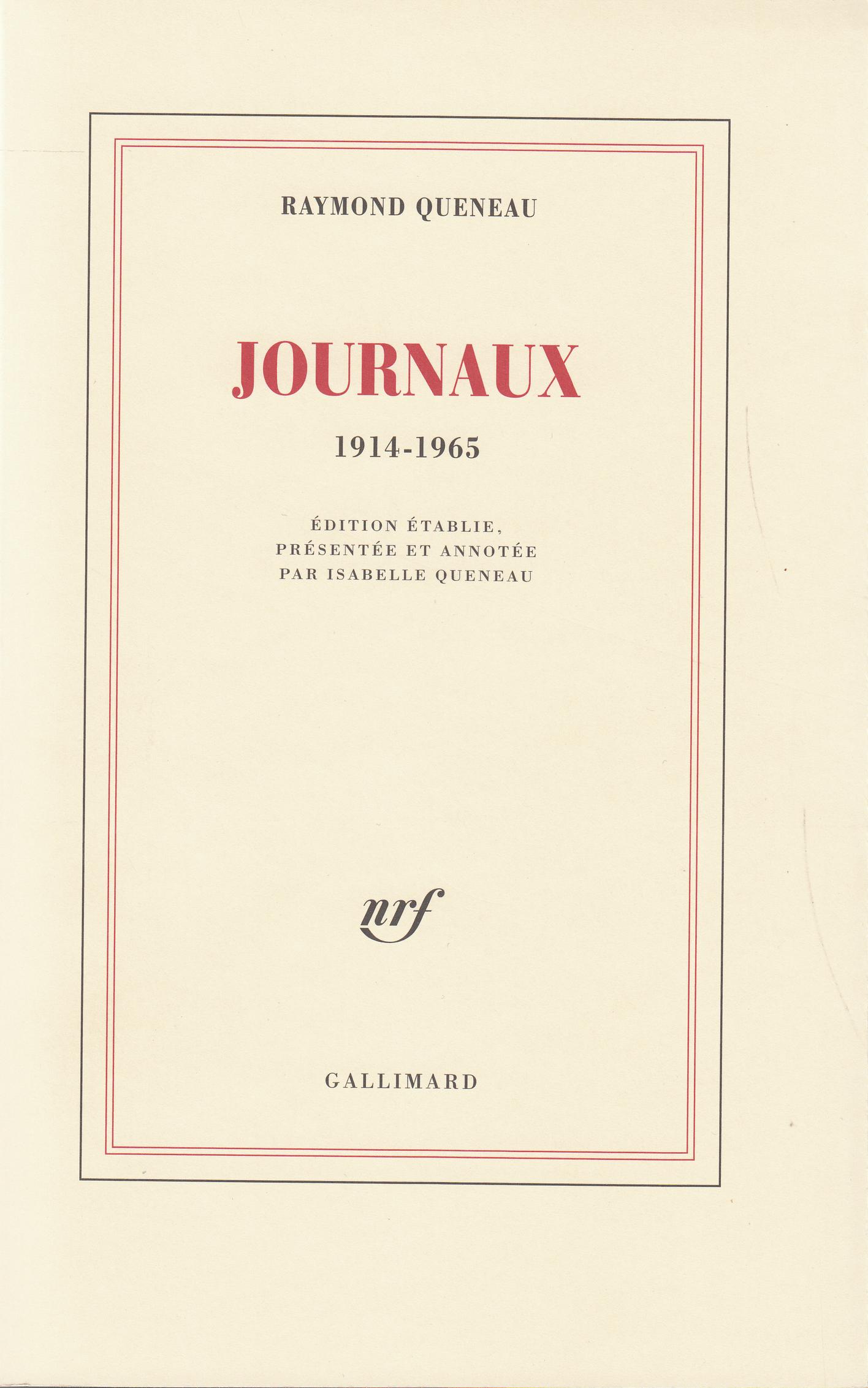 R. Queneau, Journaux (1914-1965)
