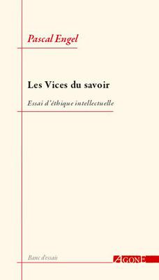 P. Engel, Les vices du savoir