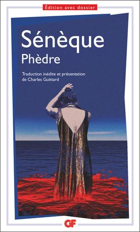 Sénèque, Phèdre (GF-Flammarion)