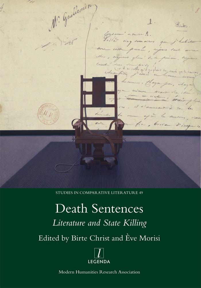 B. Christ et E. Morisi (dir.), Death Sentences: Literature and State Killing
