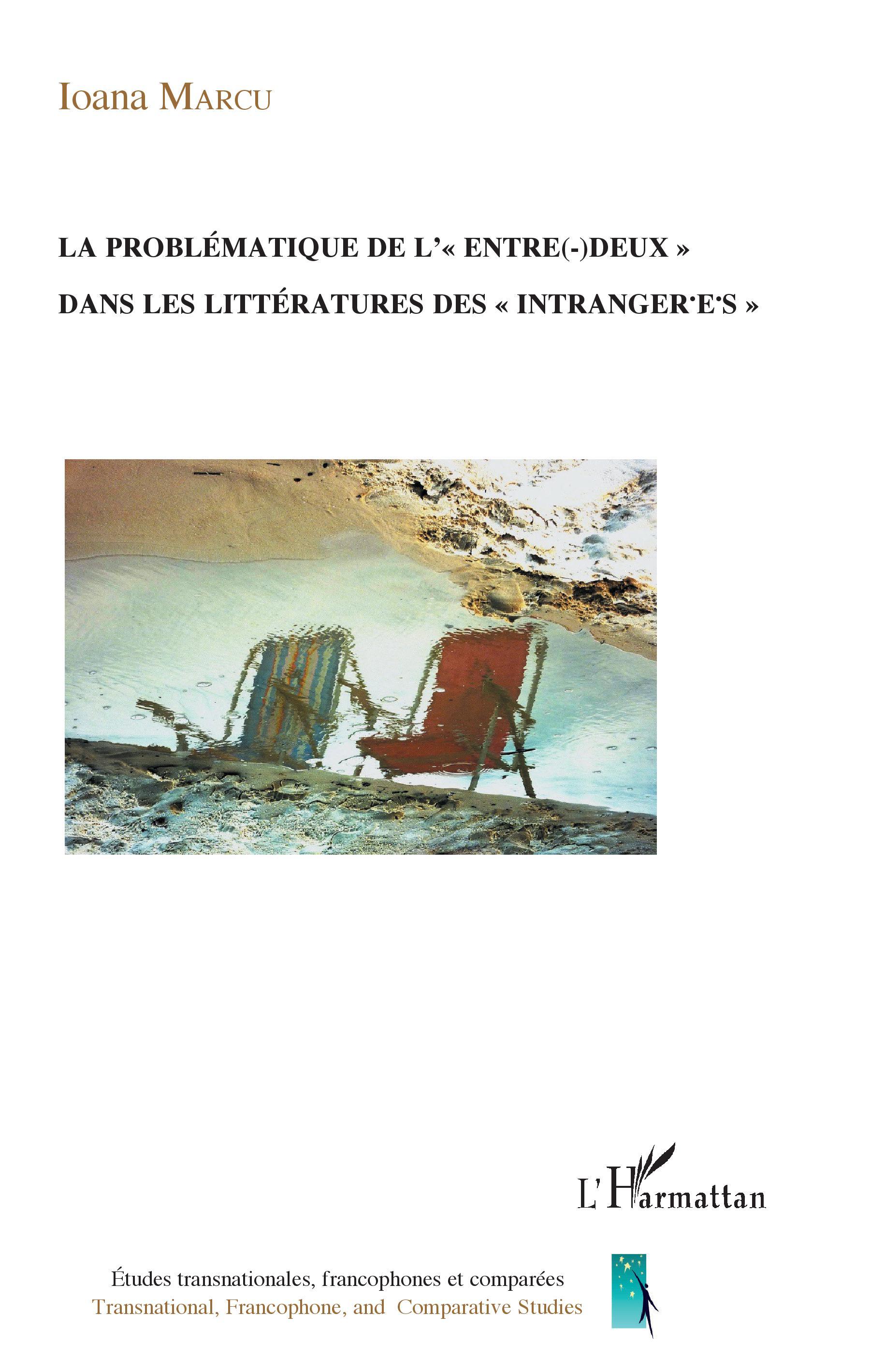 I. Marcu, La problématique de l' « entre(-)deux » dans les littératures des « intranger.e.s »