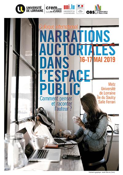 Narrations auctoriales dans l'espace public : comment penser et raconter l'auteur ? (Metz)