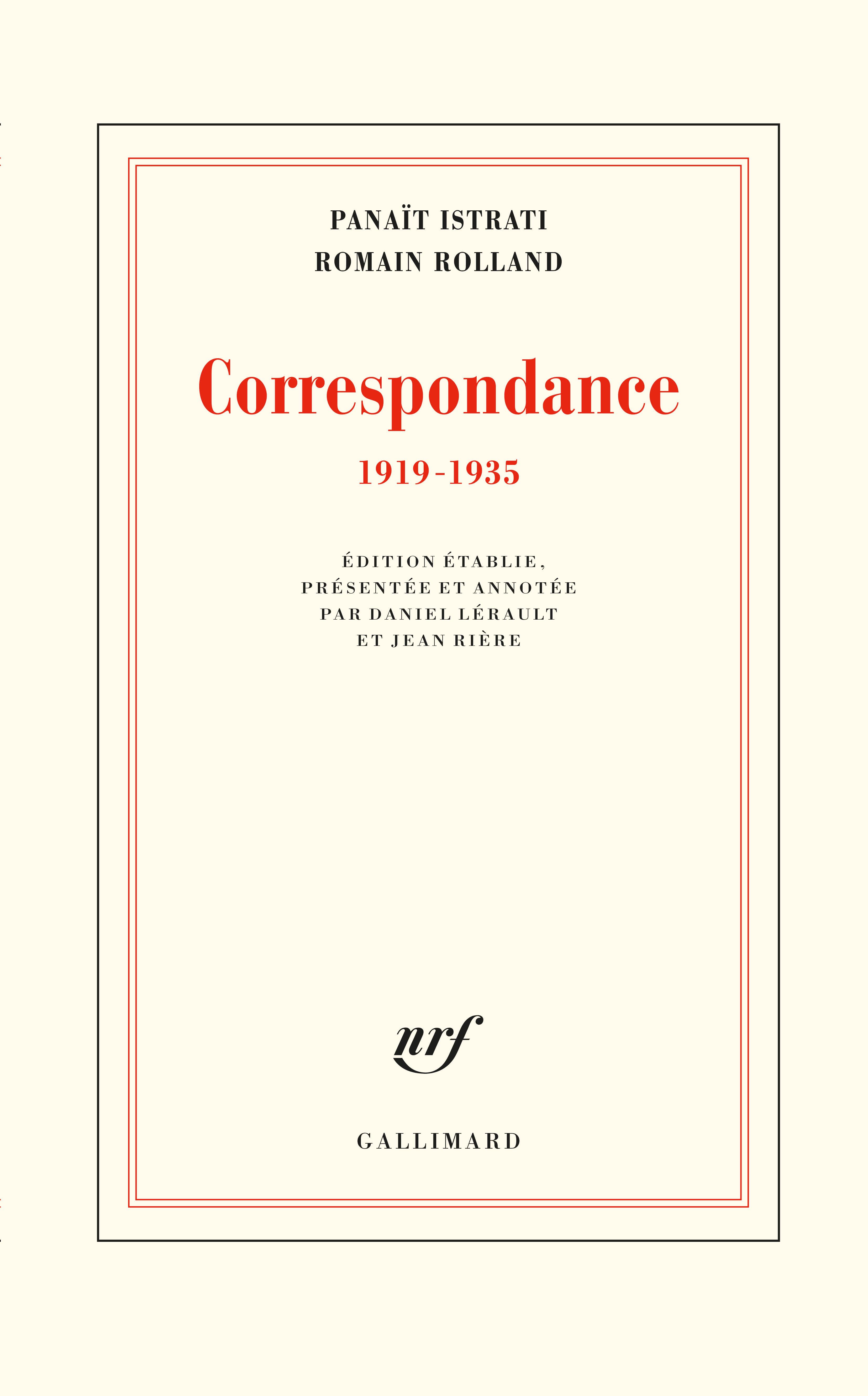 Panaït Istrati, Romain Rolland, Correspondance (1919-1935), éd. D. Lérault et J. Rière