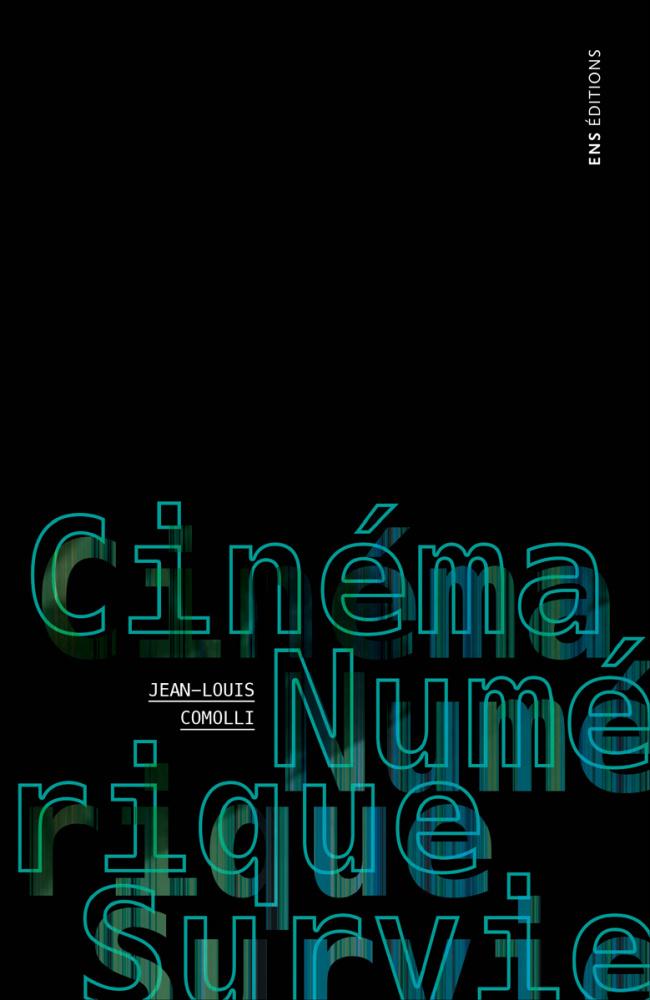 J.-L. Comolli, Cinéma, numérique, survie. L'art du temps