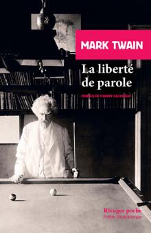 Mark Twain, La liberté de parole