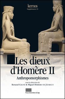 R. Gagné & M. Herrero de Jáuregui (dir.), Les Dieux d'Homère II – Anthropomorphismes