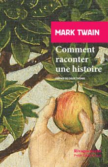 Mark Twain, Comment raconter une histoire suivi des extraits du