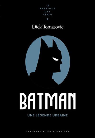 D. Tomasovic, Batman, une légende urbaine