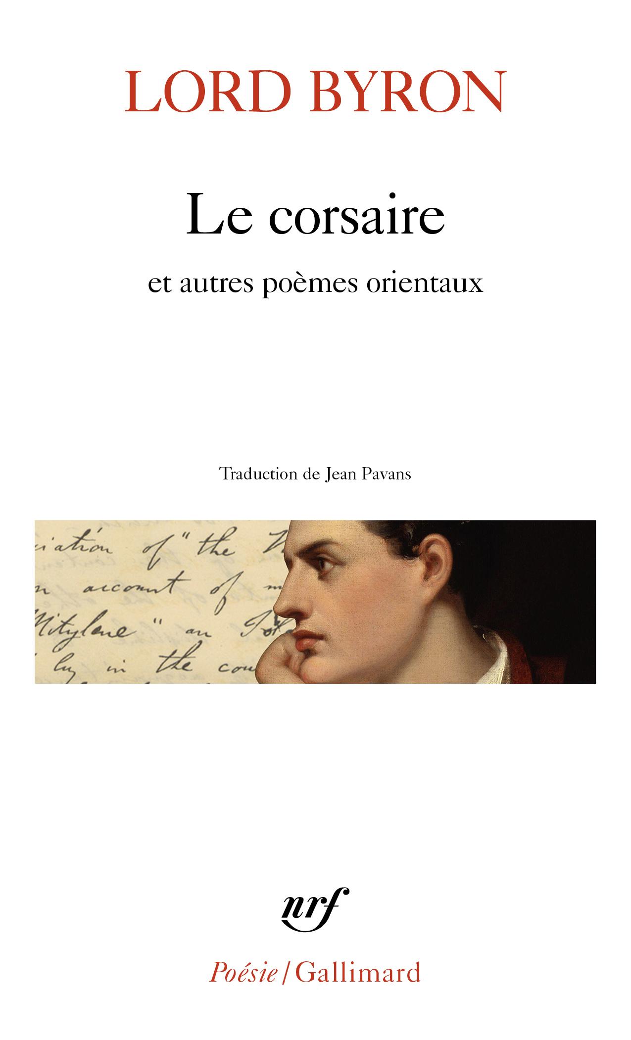 Lord Byron, Le corsaire et autres poèmes orientaux