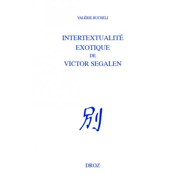 V. Bucheli, Intertextualité exotique de Victor Segalen