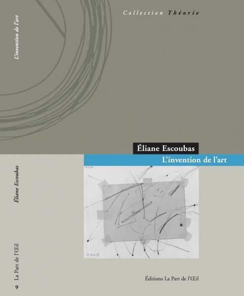 E. Escoubas, L'invention de l'art
