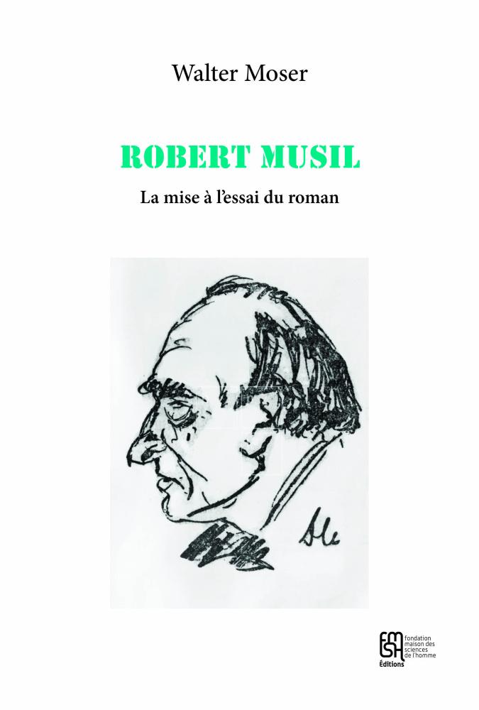 W. Moser, Robert Musil, la mise à l'essai du roman
