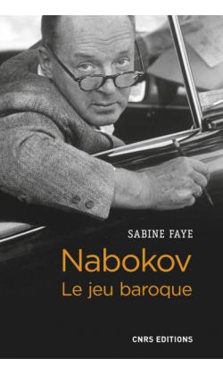 S. Faye, Nabokov. Le jeu baroque
