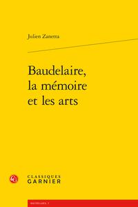 J. Zanetta, Baudelaire, la mémoire et les arts