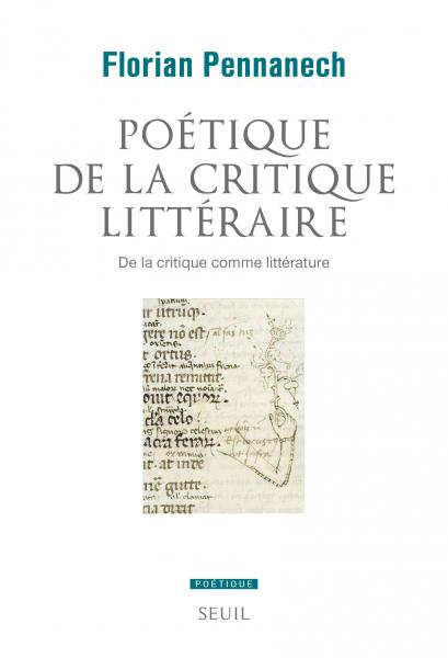 Fl. Pennanech, Poétique de la critique littéraire
