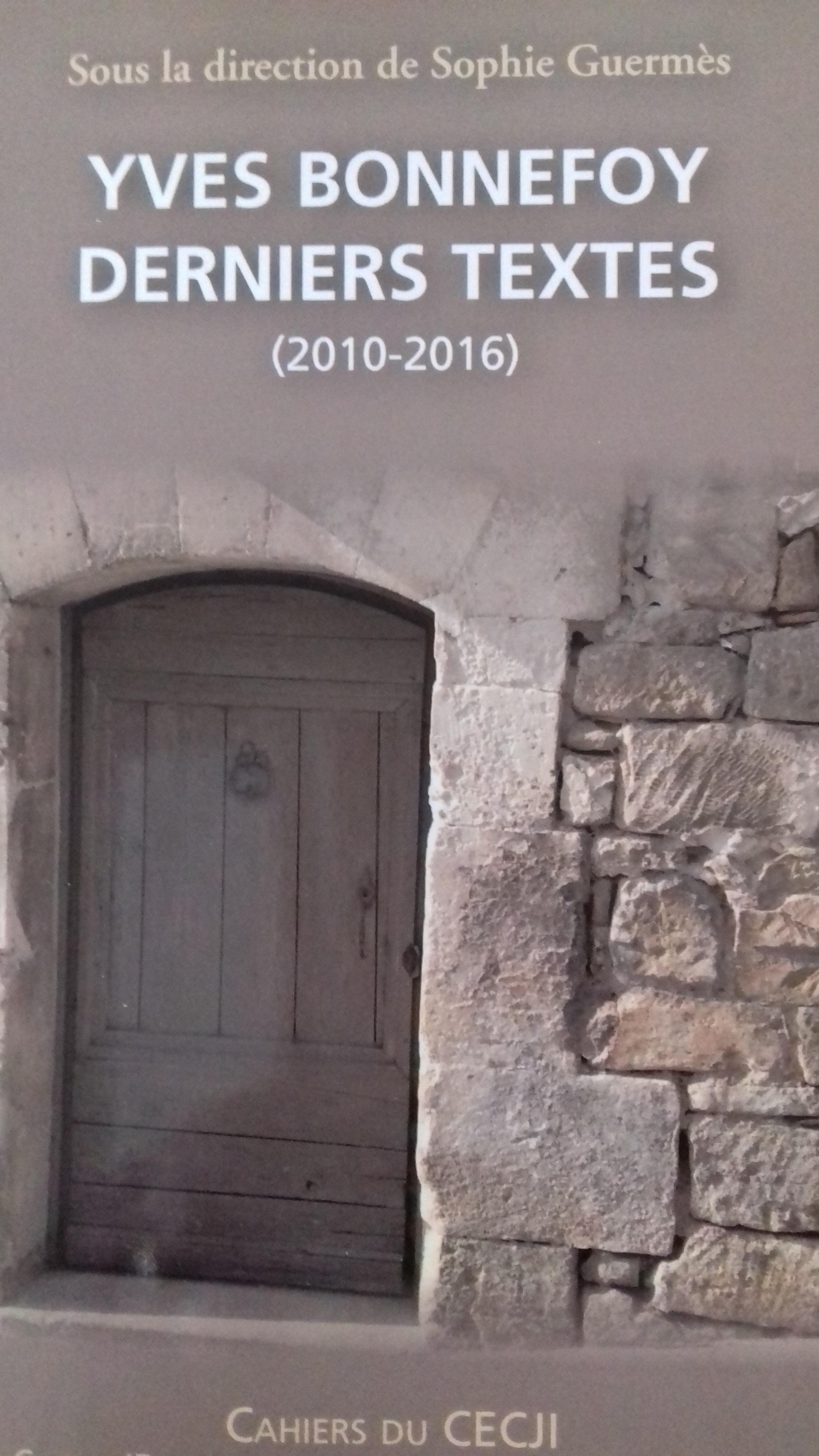 S. Guermès (dir.), Yves Bonnefoy. Derniers textes (2010-2016)