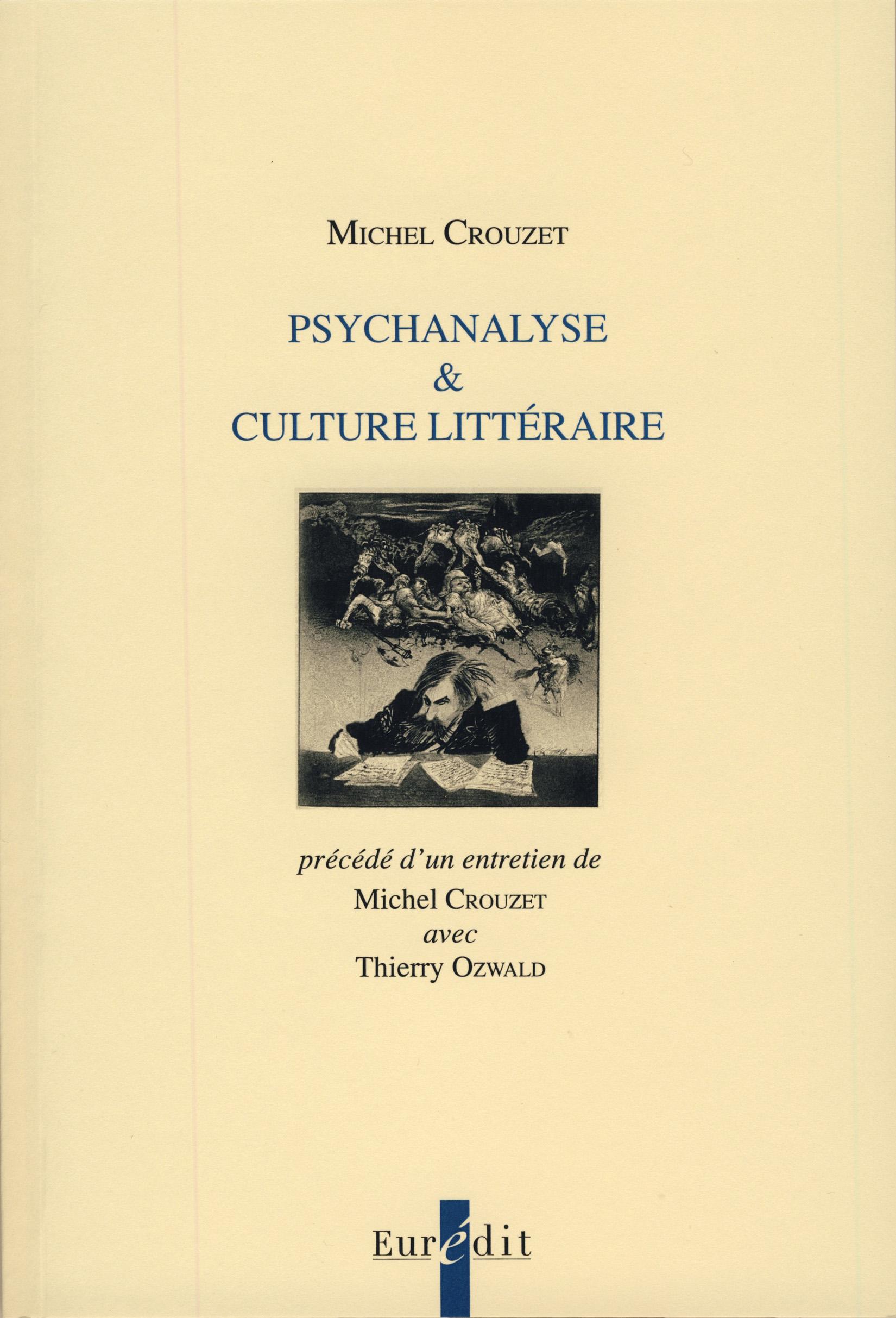 M. Crouzet, Psychanalyse & culture littéraire