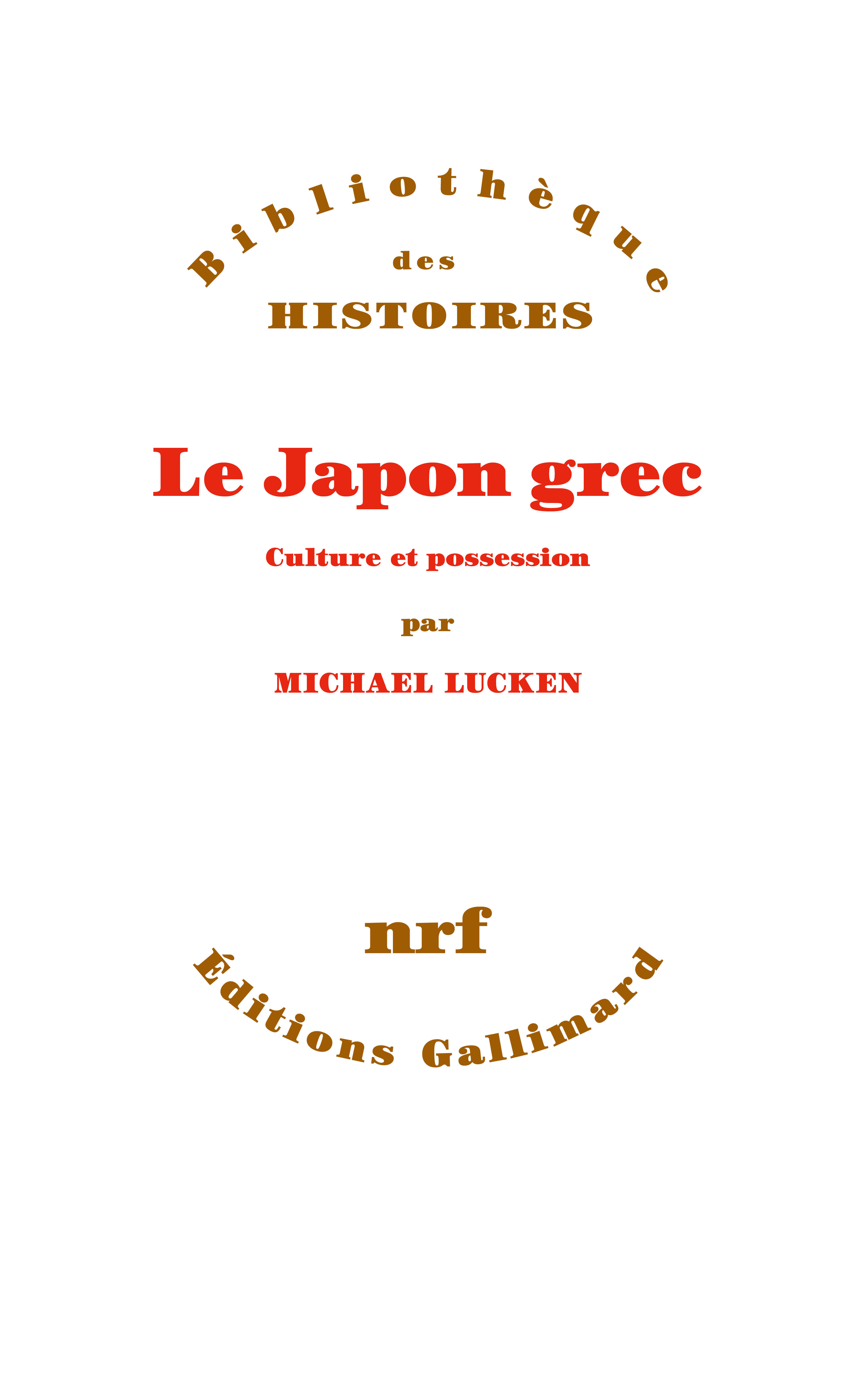 M. Lucken, Le Japon grec. Culture et soumission