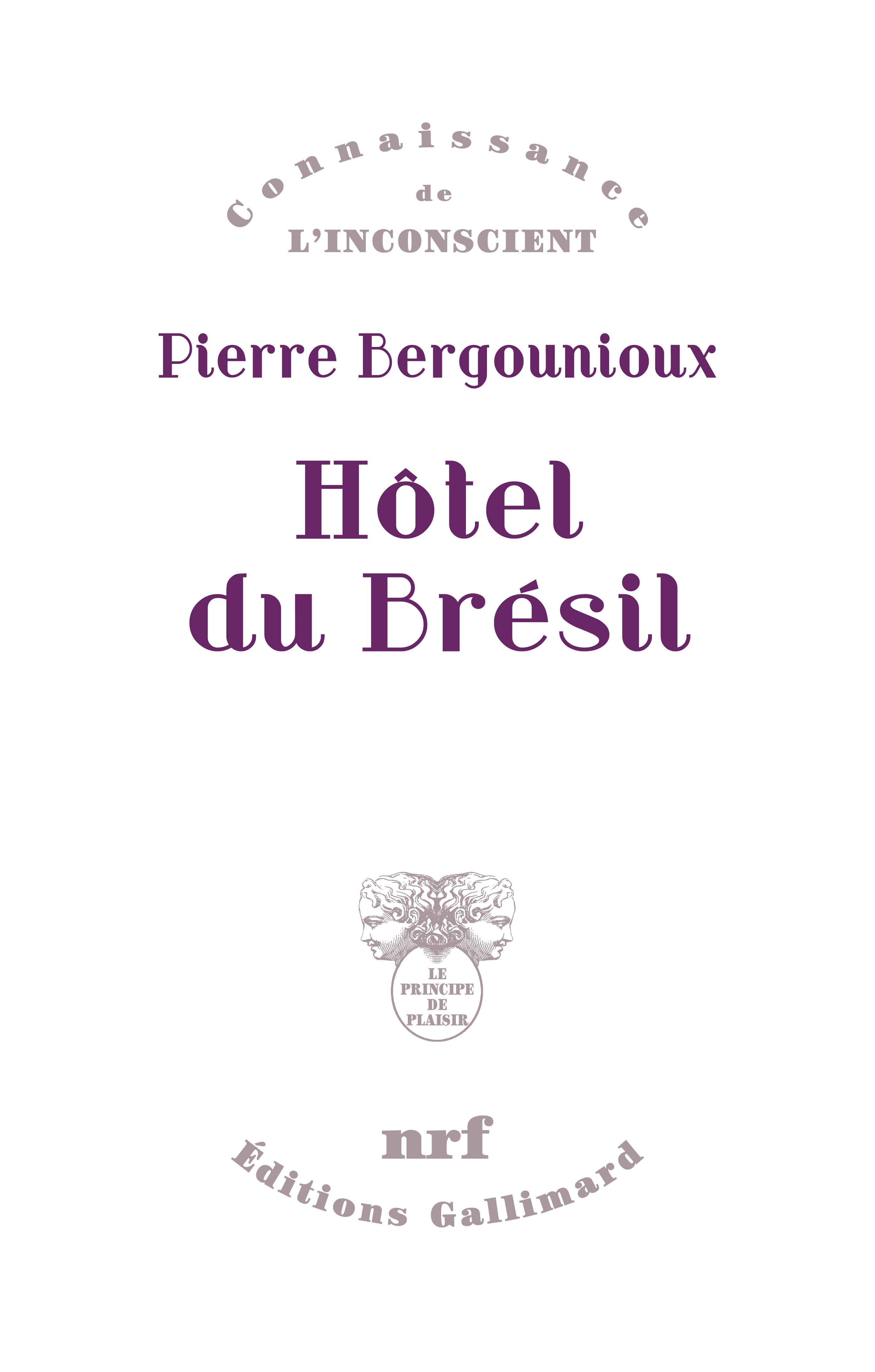 P. Bergounioux,Hôtel du Brésil