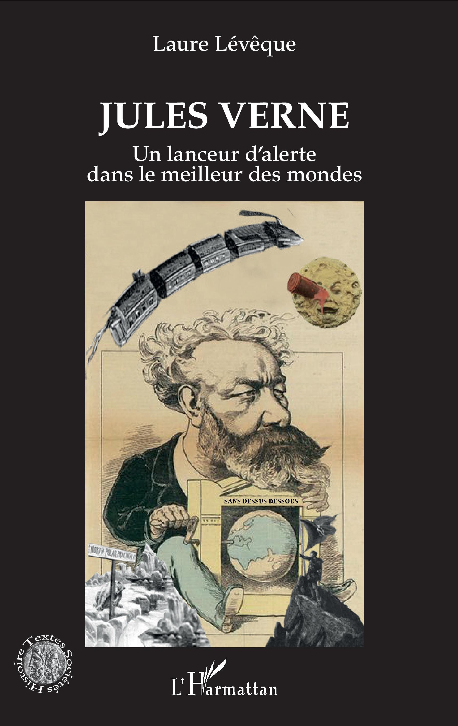 L. Lévêque, Jules Verne. Un lanceur d'alerte dans le meilleur des mondes