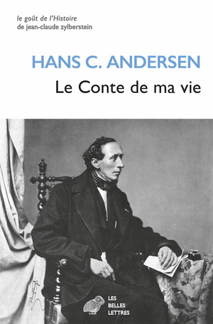 Hans Christian Andersen, Le Conte de ma vie