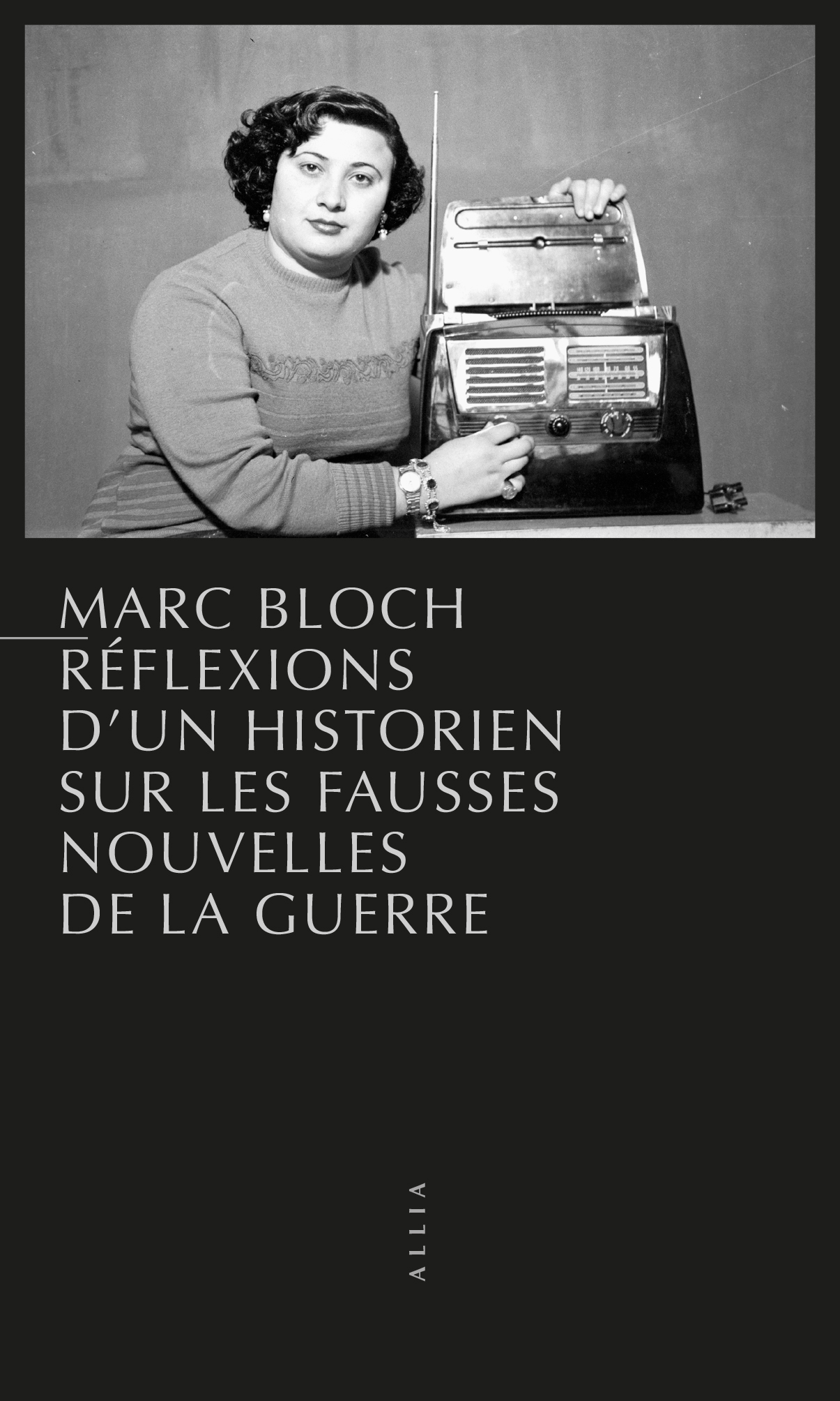 Marc Bloch, Réflexions d'un historien sur les fausses nouvelles de la guerre