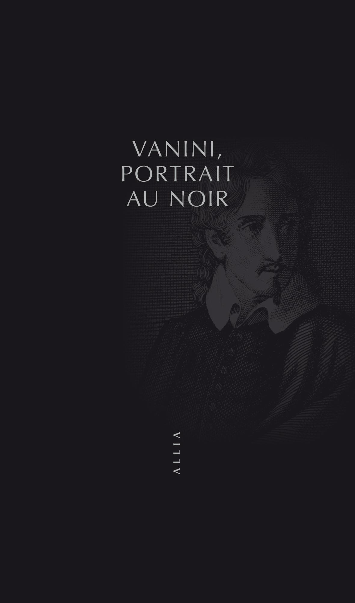 G.C. Vanini, Portrait au noir