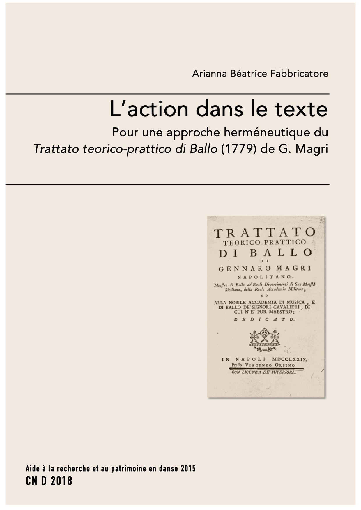 A. B. Fabbricatore, L'action dans le texte. Pour une approche herméneutique du Trattato teorico-prattico di Ballo (1779) de G. Magri