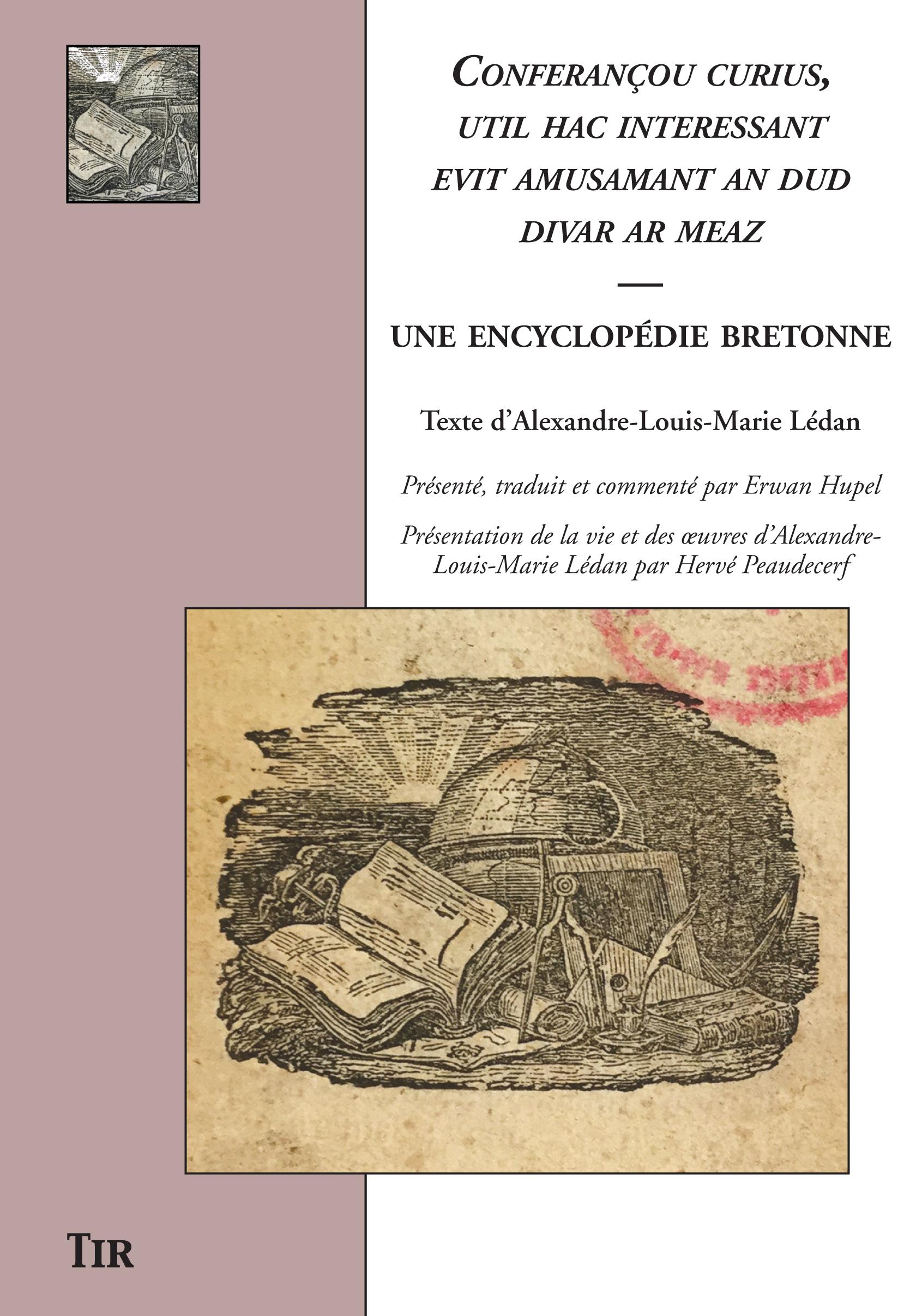 Conferançou curius, util hac interessant evit amusamant an dud divar ar meaz. Une encyclopédie bretonne, textes présentés par E. Hupel