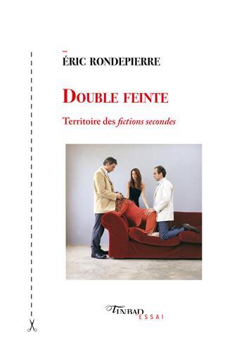 E. Rondepierre, Double feinte