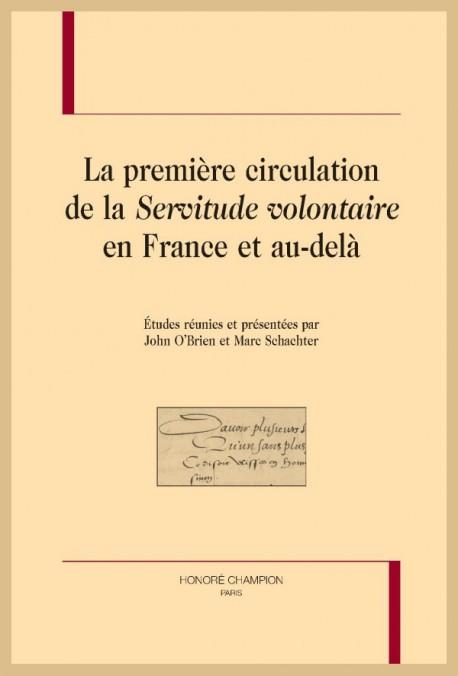 J. O'Brien, M. Schachter (dir.), La première circulation de la Servitude volontaire en France et au-delà