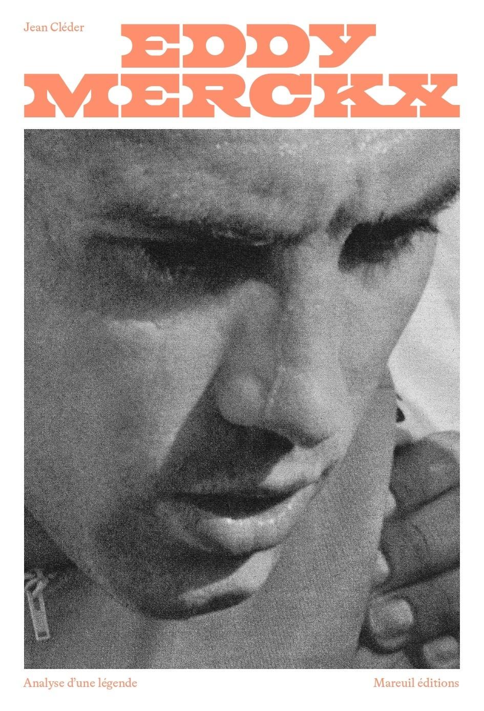 J. Cléder, Eddy Merckx, analyse d'une légende