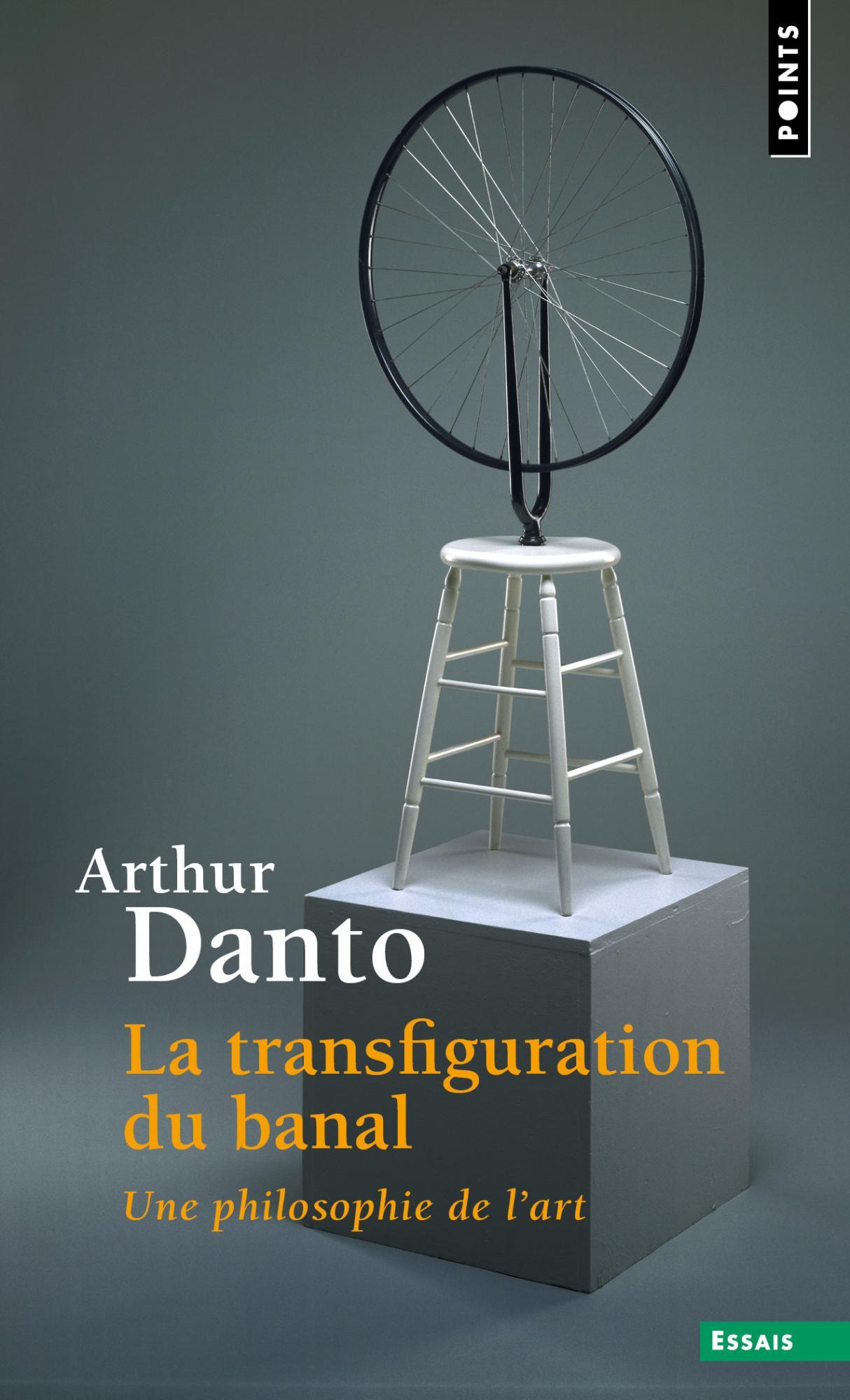 A. Danto, La Transfiguration du banal. Une philosophie de l'art (rééd.)