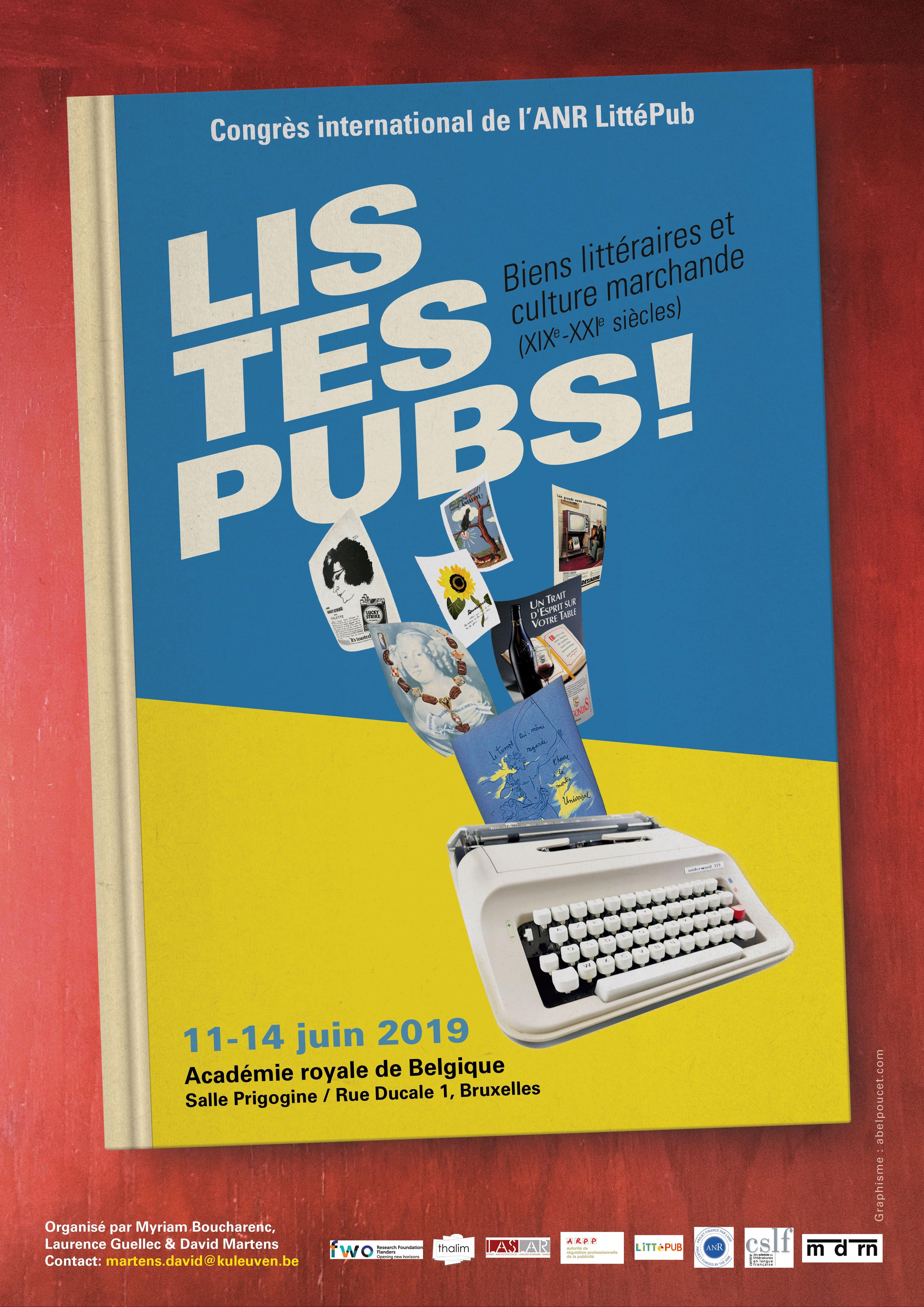 Lis tes pubs ! Biens littéraires et culture marchande (XIXe-XXIe siècles) - Bruxelles