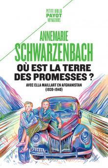 A. Schwarzenbach, Où est la terre des promesses ?