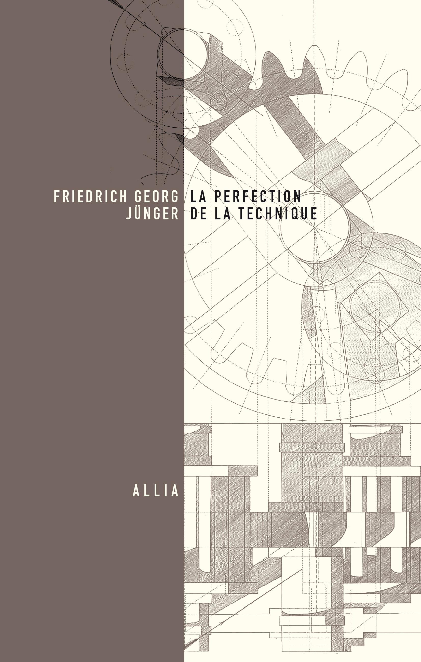 Friedrich Georg Jünger, La Perfection de la technique