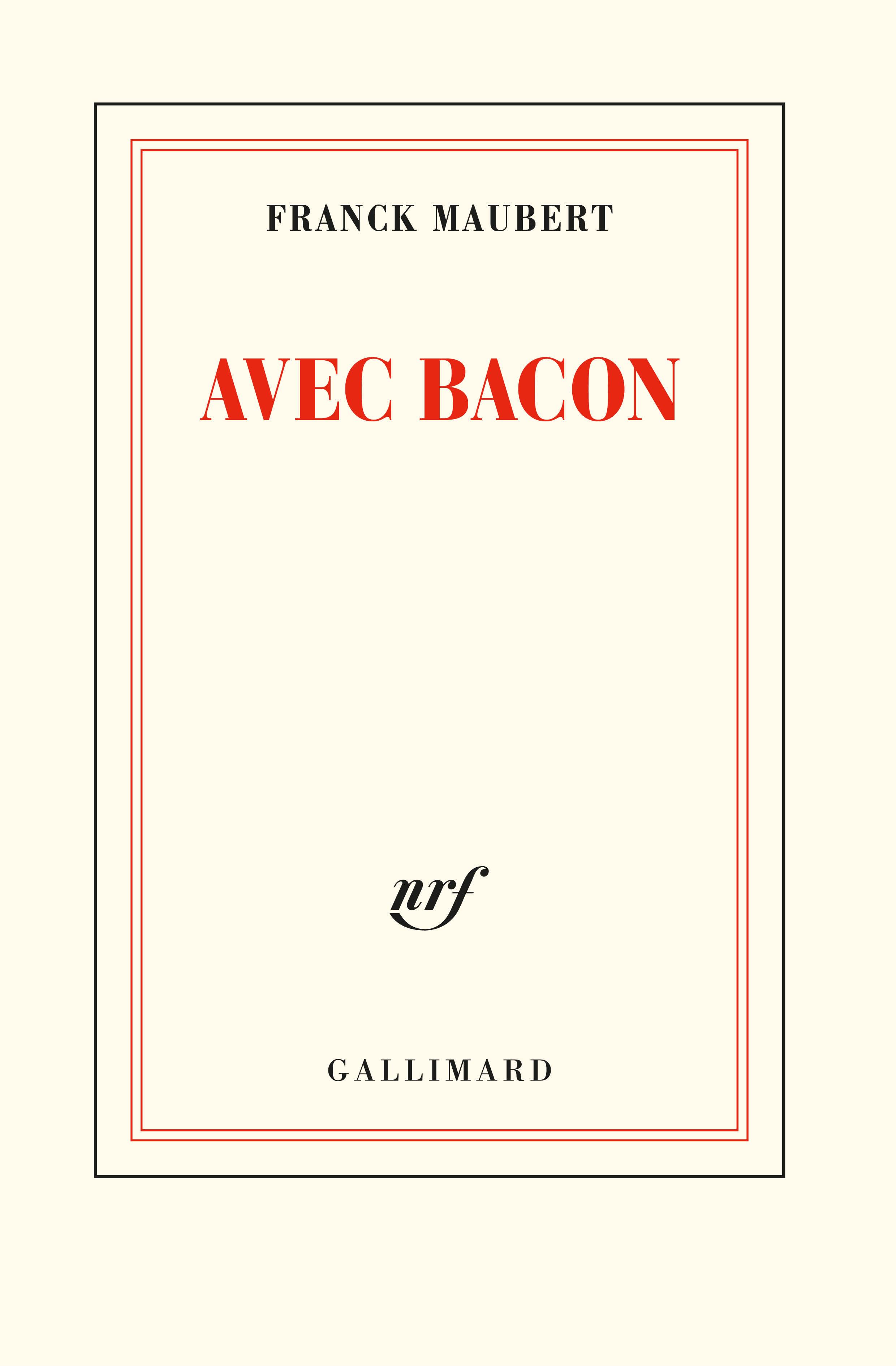 F. Maubert, Avec Bacon
